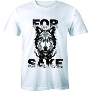 For Sake Wolf - Funny Cool Fashion T-shirt Tee